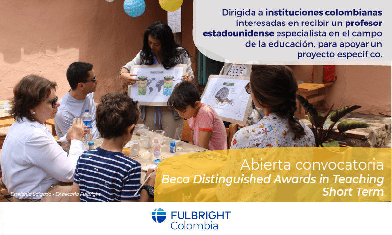 Fulbright Distinguished Awards in Teaching – Short Term (DAT) / @ Colombia